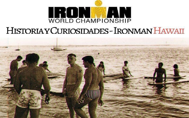 Historia y Curiosidades del Ironman Hawaii