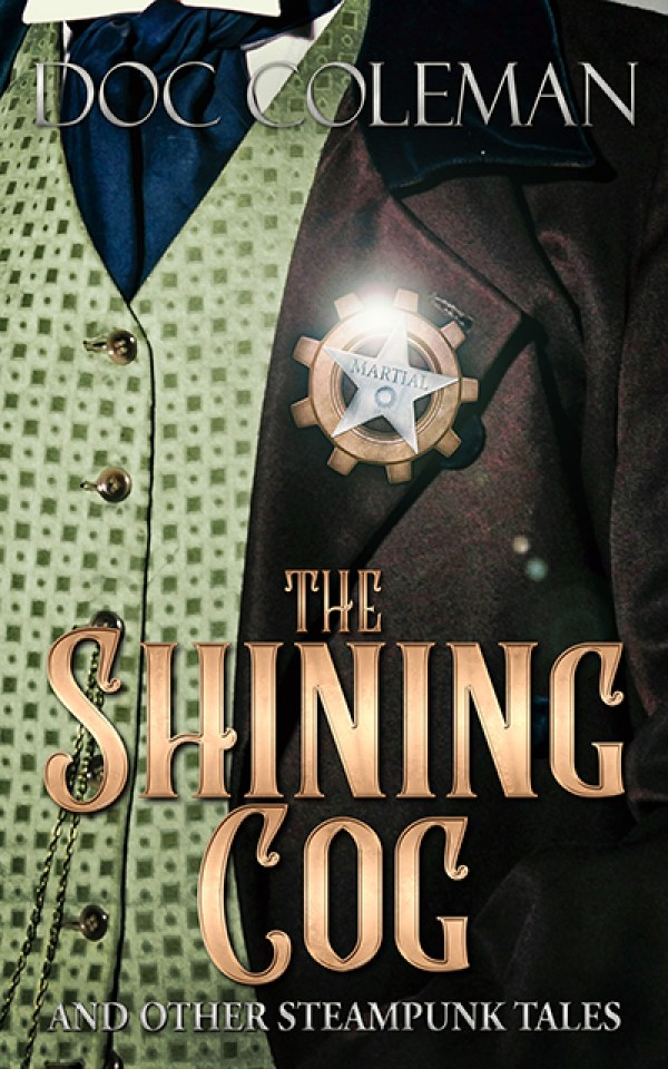 TheShiningCog and Other Steampunk Tales