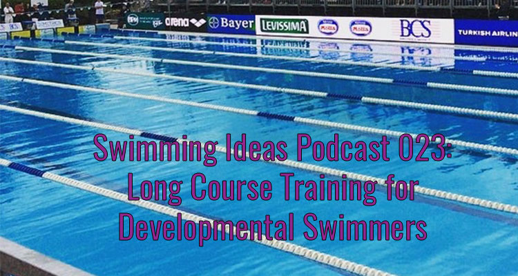 SIP 023: Long course training for developmental swimmers