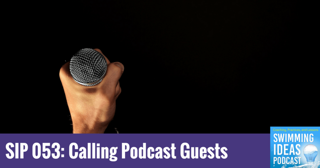 SIP 053: Calling podcast Guests