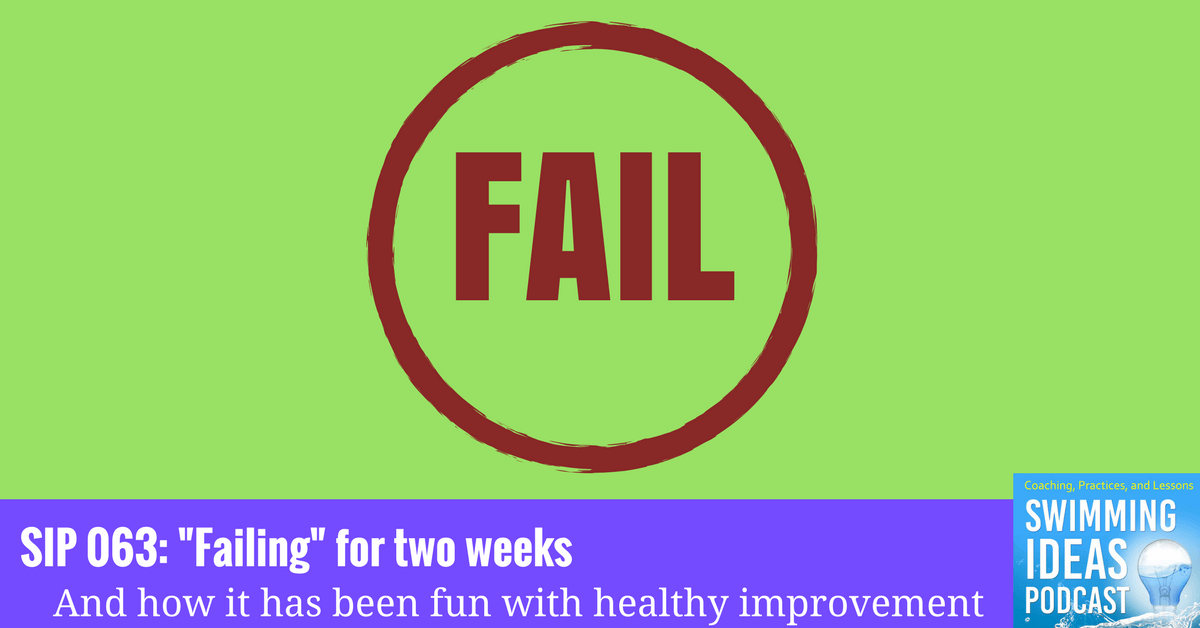 """SIP 063: """"Failing"""" for two weeks"""