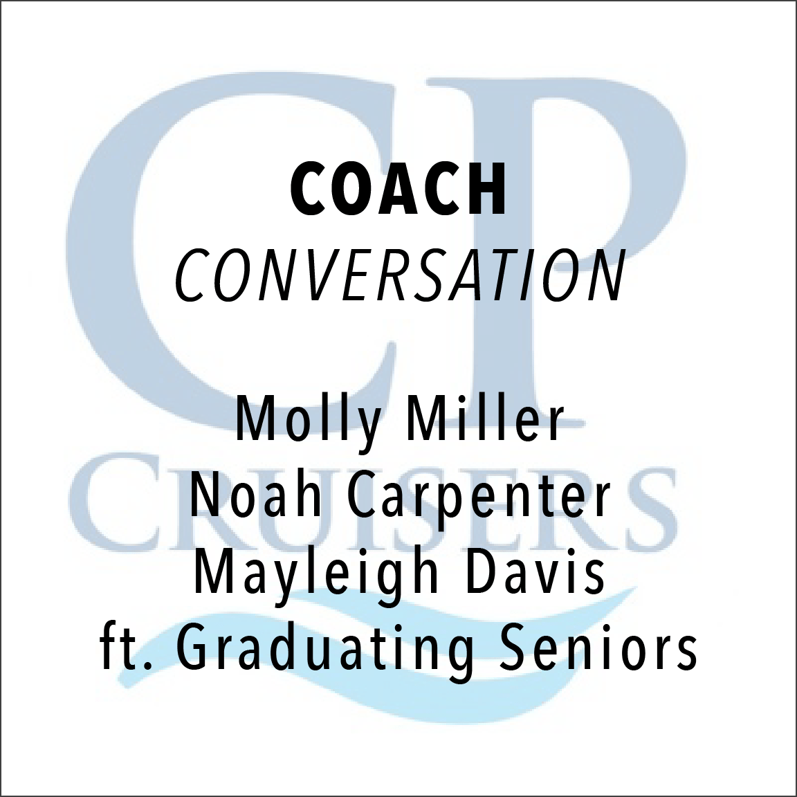 Conversation with the Crosspointe Head Coaches: Molly Miller, Noah Carpenter, and Mayleigh Davis, featuring the graduating seniors
