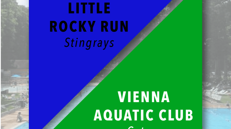 Wk 1 Meet of the Week: Little Rocky Run @ Vienna Aquatic Club