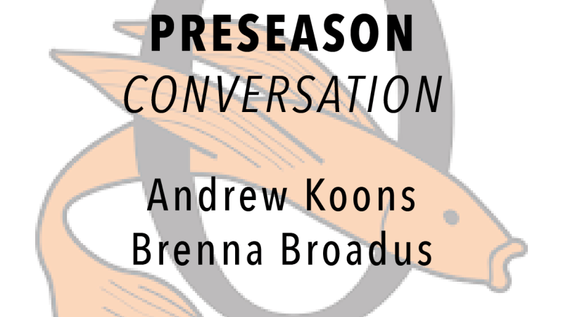 Preseason Conversation with Overlee Head Coaches: Andrew Koons and Brenna Broadus