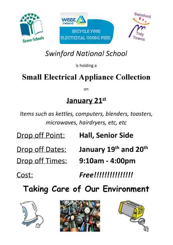 Swinford National School Green Schools committee will be holding a small electrical appliance collection in the National school on Wednesday January 21st 2015.