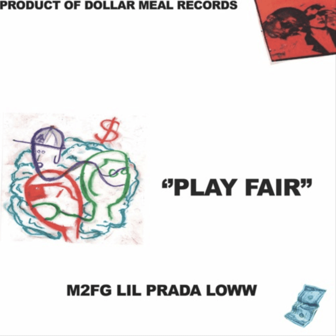 M2FG Lil Prada Loww Play Fair Dollar Meal Records