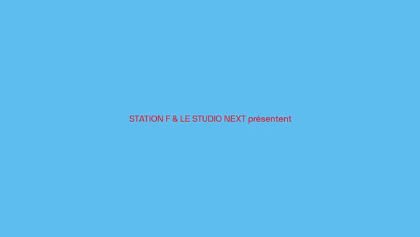 Station F, la web série