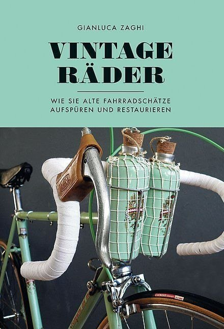 Read more about the article VINTAGE-RÄDER von Gianluca Zaghi
