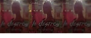 Le Destroy