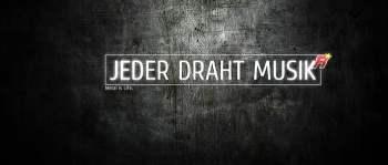 JEDER DRAHT MUSIK