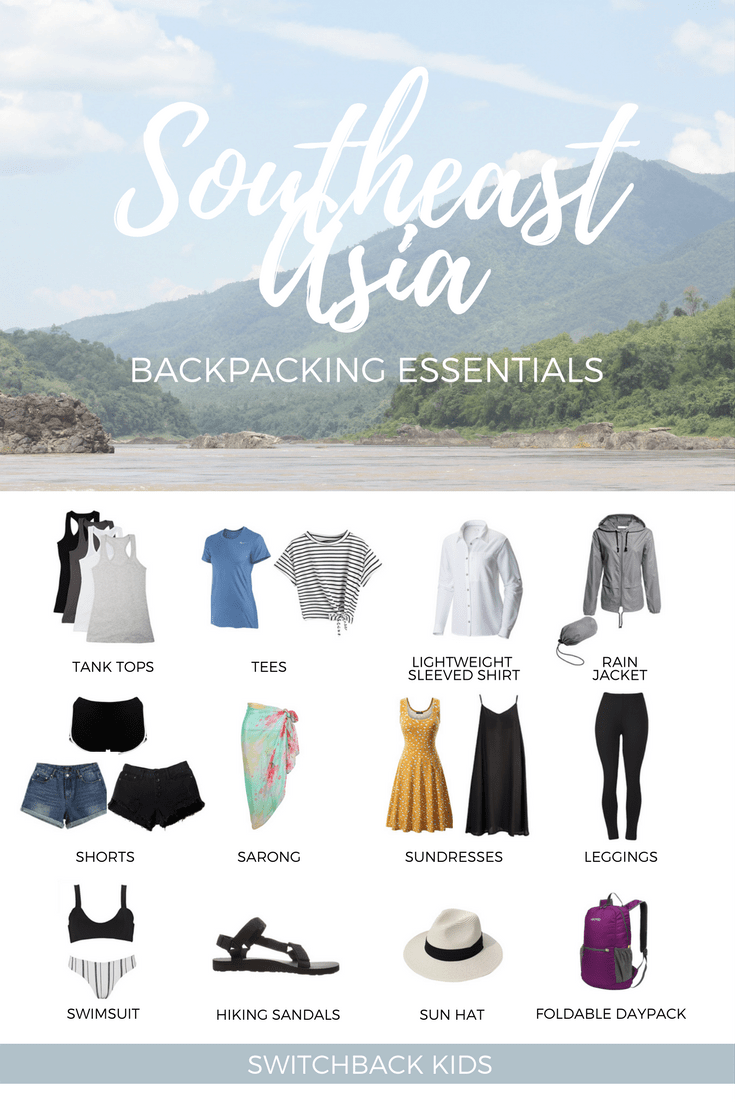 625f2e839aab What to Pack for a Southeast Asia Backpacking Trip – Switchback Kids