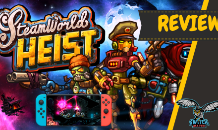 Steamworld Heist Switch Review