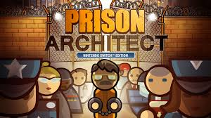 Prison Architect Nintendo Switch Review