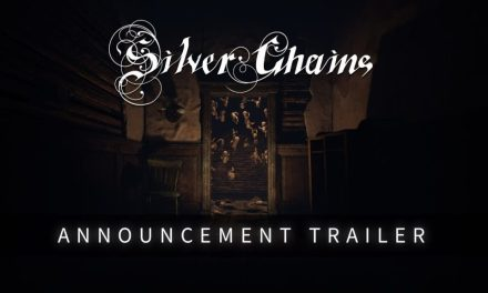 "Headup Introduces ""Silver Chains"" – A Horror Exploration Game which Sends Cold Shivers Down Your Spine"