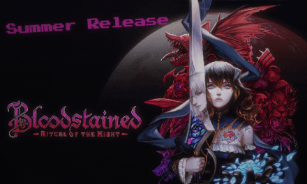 Bloodstained: Ritual of the Night Releasing This Summer