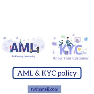 Anti-Money Laundering and Know Your Customer Policy