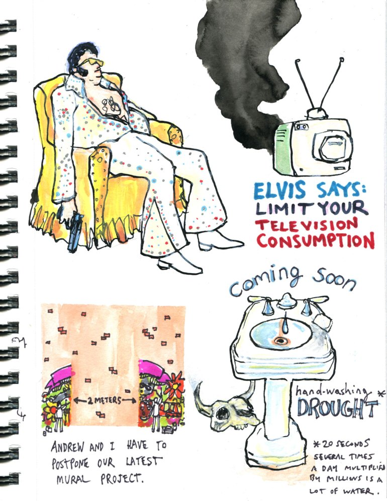 My Pandemic Diary page 17: Elvis,mural,wash your hands,drought