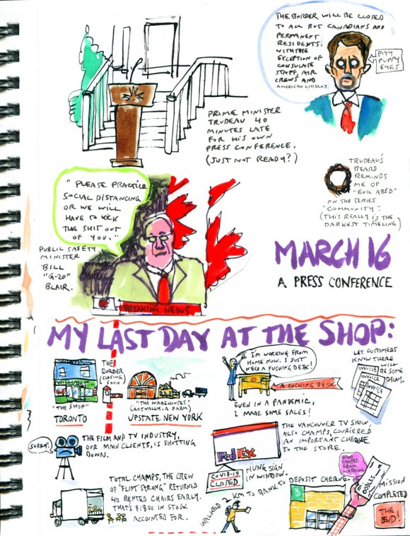 My Pandemic Diary page 9: Trudeau press conference, my last day at the shop