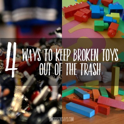 4 ideas on what to do with broken toys - we are trying to cut down on the trash we generate so here are some creative toy upcycle and toy recycle ideas!