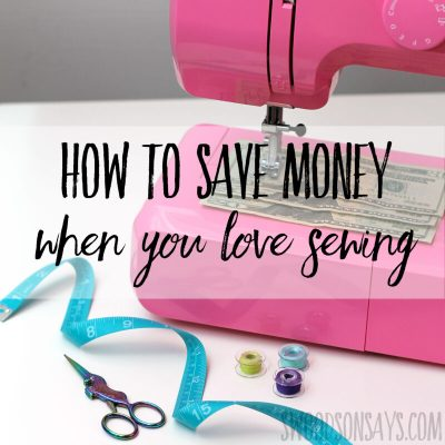 How to save money while sewing