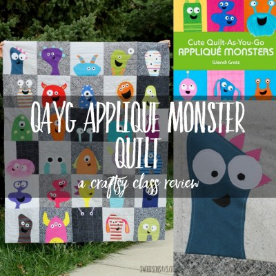 Cute Quilt-As-You-Go Appliqué Monsters – Craftsy Class Review