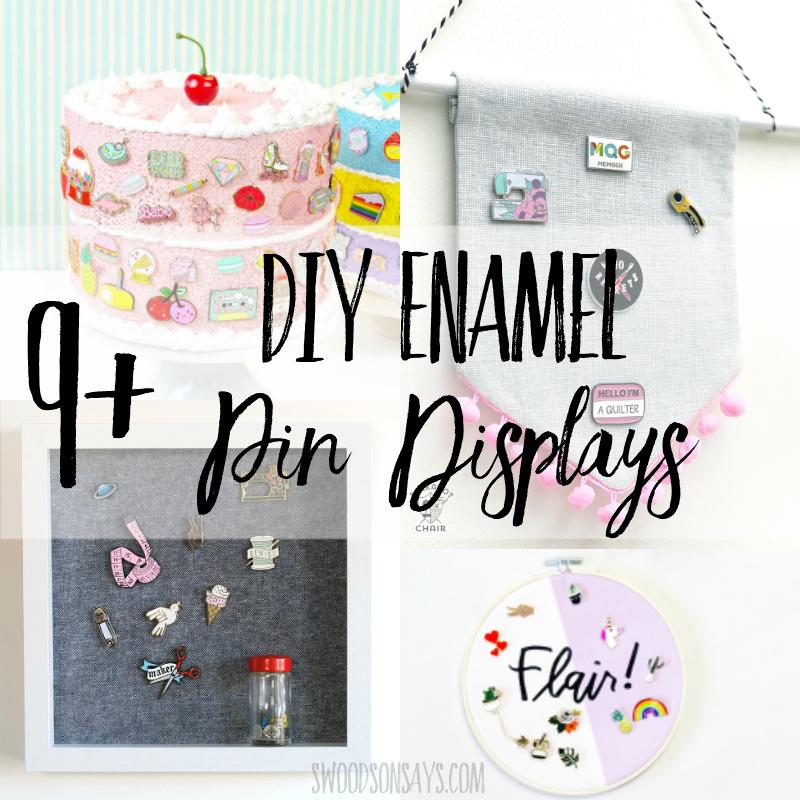 9+ DIY Enamel Pin Displays - Swoodson Says