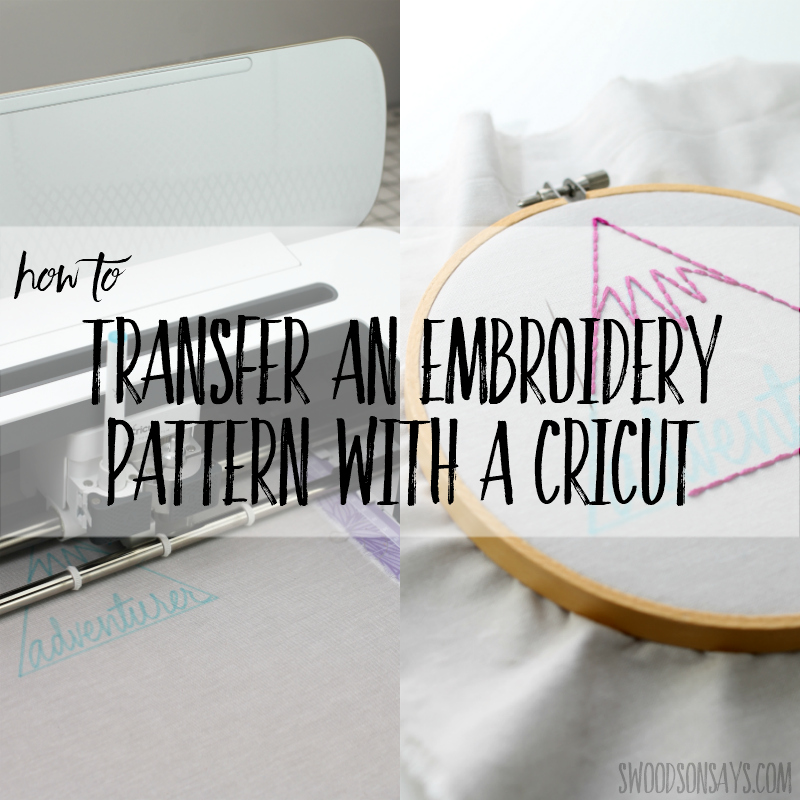 How to transfer a hand embroidery pattern with a Cricut