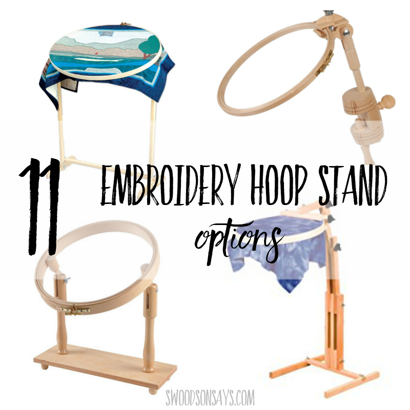 11 embroidery hoop stand options
