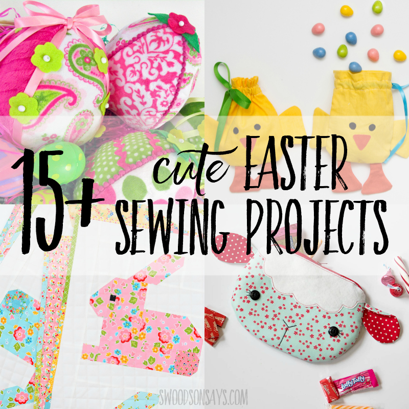 The 15+ cutest Easter sewing projects