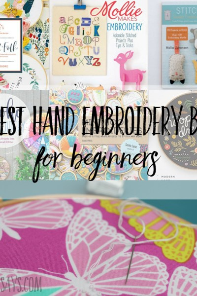 The best hand embroidery books for beginners