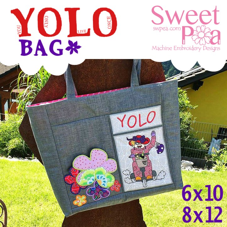 YOLO bag 6x10 8x12 in the hoop.jpg