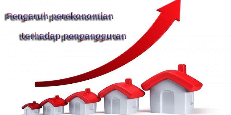 Pengaruh Perekonomian Indonesia Terhadap Pengangguran Syaid Adianto