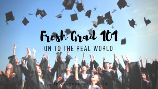 fresh grad 101