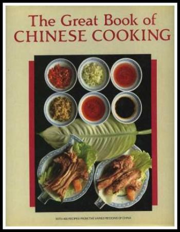 The Great Book of Chinese Cooking