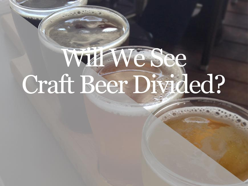 craft beer divided