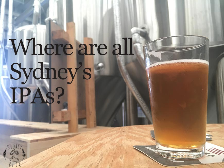 Where are all Sydney's IPAs?