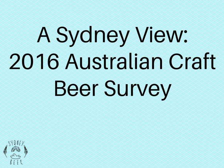 A Sydney View: 2016 Australian Craft Beer Survey