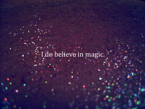 believe-dream-magic-quote-favim-com-1629499