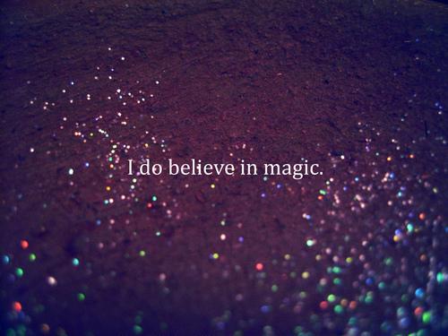 believe-dream-magic-quote-favim-com-1629499