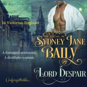 Lord Despair by Sydney Jane Baily