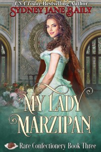 My Lady Marzipan by Sydney Jane Baily cover