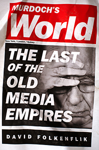 Murdoch's world The Last of the Old Media Empires cover