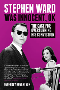 Stephen Ward Was Innocent, OK by Geoffrey Robertson