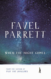 When the Night Comes by Favel Parrett