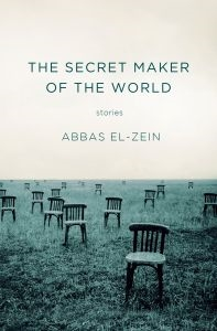 The Secret Maker of the World by Abbas El-Zein cover