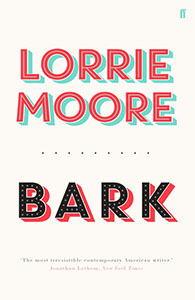 Bark by Lorrie Moore Cover