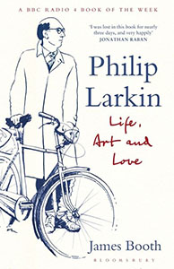 Philip Larkin Life, Art and Love Cover