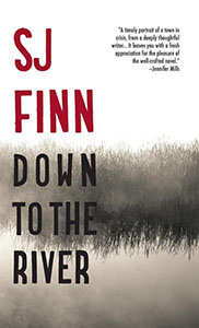 Down to the river by SJ Finn cover