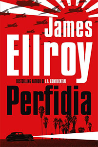 Perfidia by James Ellroy