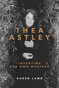 Thea Astley Inventing Her Own Weather cover